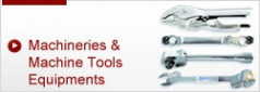 Machineries & Machine Tools Equipments